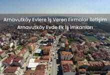 Arnavutköy Evlere İş Veren Firmalar