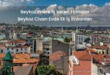 Beykoz'da Evlere İş Veren Firmalar
