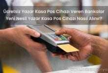 Ücretsiz Yazar Kasa Pos Cihazı Veren Bankalar 2019