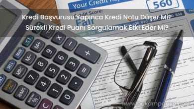 Kredi Başvurusu Yapınca Kredi Notu Düşer Mi?