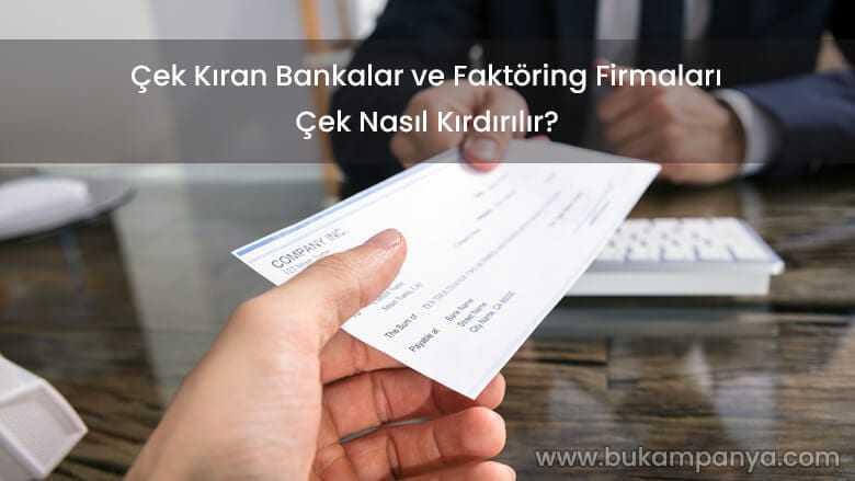 cek-kiran-bankalar-ve-faktoring-firmalari