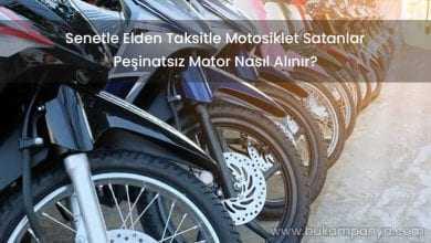 Senetle Elden Taksitle Motosiklet Satanlar [PEŞİNATSIZ]