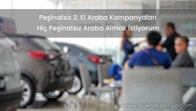 Peşinatsız 2. El Araba Kampanyaları (Taksitle Araba)