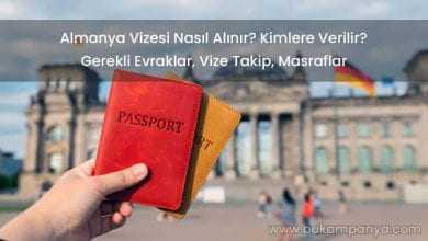 Almanya Vizesi Nasıl Alınır? Kimlere Verilir, Kaç Günde Çıkar?
