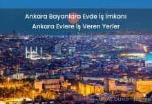 Ankara Evde İş İmkanı Evlere İş Veren Firmalar Numaraları