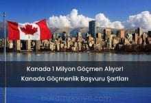 Kanada Yeni Göçmen İşçi ve Personel Alımı Başvurusu Adresleri