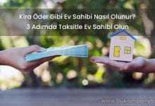Kira Öder Gibi Ev Sahibi Nasıl Olunur? (FAİZSİZ EV KREDİSİ)