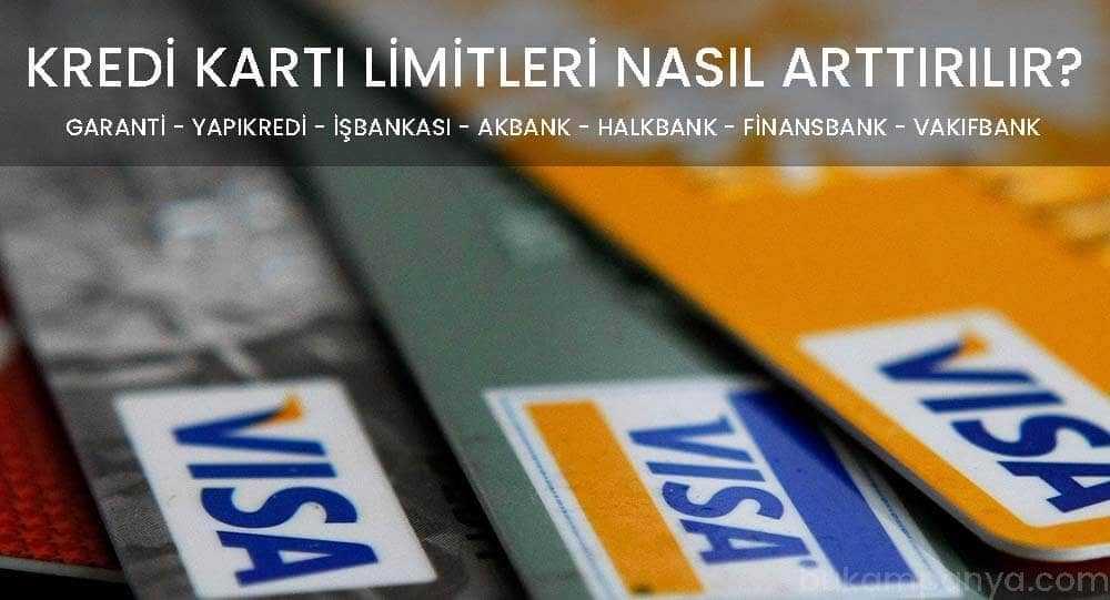 Kredi Karti Limit Arttirma Nasil Yapilir Ne Kadar Surer