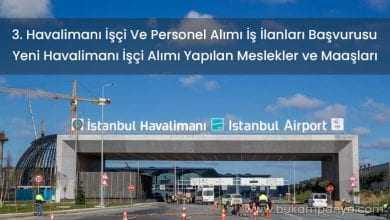 3. Havalimanı İşçi Ve Personel Alımı İş İlanları Başvurusu Formu 2019