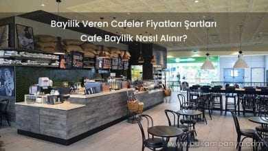 Bayilik Veren Cafeler 2019