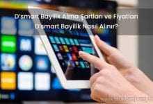 2019 D'smart Bayilik Alma Şartları ve Fiyatları