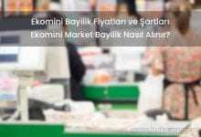 2019 Ekomini Bayilik Fiyatları ve Şartları