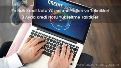 En Hızlı Kredi Notu Yükseltme Yolları 2019