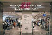 2019 H&M Bayilik Fiyatları ve Şartları
