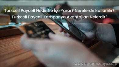 Turkcell Paycell Nedir Ne İşe Yarar? Kart Ücreti Ne Kadar?