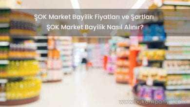 ŞOK Market Bayilik Fiyatları ve Şartları 2019
