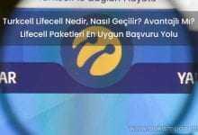 Turkcell Lifecell Nedir Nasıl Kullanılır? Avantajlı Paketleri