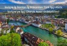İsviçre İş İlanları İş İmkanları Türk İşçi Alımı 2019