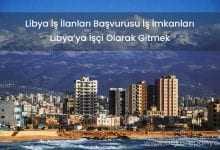 Libya İş İlanları Başvurusu İş İmkanları 2019