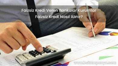 Faizsiz Kredi Veren Bankalar Kurumlar