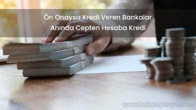 Ön Onaysız Kredi Veren Bankalar (ANINDA KESİN ONAYLI)
