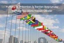 Yurtdışı İşçi Alımı Yapan Ülkeler İş İlanları Başvurusu