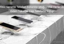 Elden Taksitle Senetle Telefon Satanlar Yerler (KEFİLSİZ)