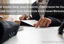 KGF Kredisi Nedir Nasıl Kullanılır, Ödenmezse Ne Olur?