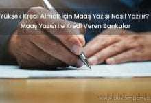 Kredi Almak İçin Maaş Yazısı Nasıl Yazılır?