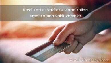 Kredi Kartını Nakite Çevirme Yolları (GÜNCEL)